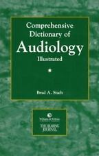 The Comprehensive Dictionary of Audiology: Illustrated