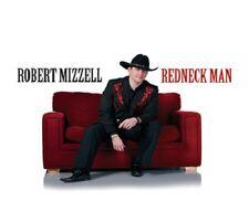 Robert Mizzell – Redneck Man