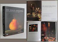 Sander Die Magie der Dinge Stilllebenmalerei 1500-1800 Katalog Kunst 2008 xz