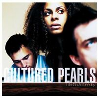 Cultured Pearls Life on a Tuesday (2002, #6604802) [CD]