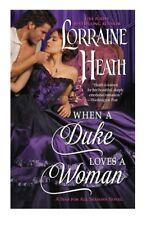 When a Duke Loves a Woman A Sins for All Seasons Novel by Lorraine Heath
