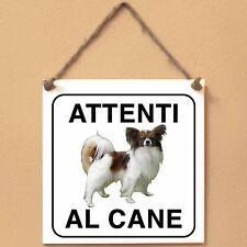 Epagneul nano continentale 1 Attenti al cane Targa cane cartello ceramic tiles