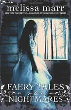 Faery Tales and Nightmares,Melissa Marr