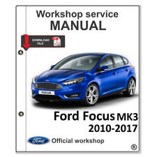 FORD FOCUS MK3 2010-2017 WORKSHOP REPAIR MANUAL SERVICE REPAIR MANUAL + WIRING