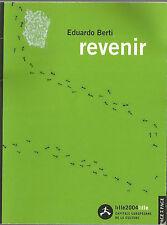 BERTI, EDUARDO ; revenir; mini booklet; LILLE 2004 in French
