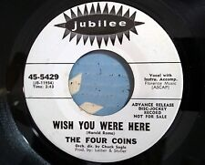 The Four Coins - Wish You Were Here / One Red Rose - Jubilee 5429 - Promo !!