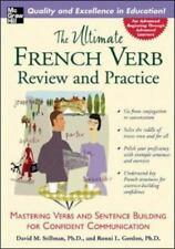 The Ultimate French Verb Review and Practice (The Ultimate Verb Review and Pract