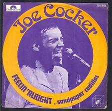 JOE COCKER FEELIN' ALRIGHT 45T SP POLYDOR 2016.003