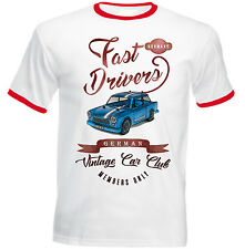 TRABANT GERMAN CAR FAST DRIVERS - NEW COTTON TSHIRT - ALL SIZES IN STOCK