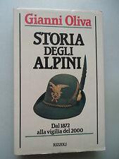 Gianni Oliva Storia degli Alpini Dal 1872 alla vigilia del 2000 von 1985