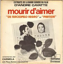 "CARMELA / ANDRE CAYATTE ""MOURIR D' AIMER"" B.O. FILM 70'S SP PACO IBANEZ !"