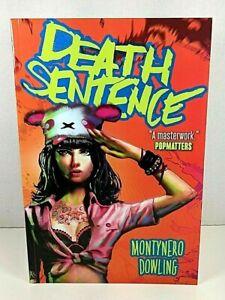 DEATH SENTENCE Vol.1 Graphic Novel by Montynero/Dowling 1stEd Titan Comics