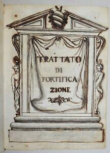 TRATTATO DI FORTIFICAZIONE - MANOSCRITTO  fine '600 - militaria