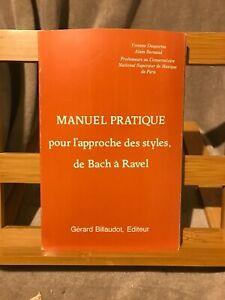 Yvonne Desportes Manuel pratique pour l'approche des styles Bach Ravel Billaudot
