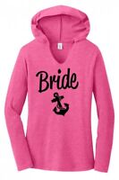 Bride Soft Ladies Hoodie T-Shirt Cute Wedding Anchor Bachelorette Party Tee