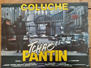 Affiche TCHAO PANTIN Claude BERRI COLUCHE Richar ANCONINA Agnes SORAL  60x80cm