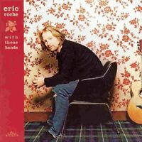 Eric Roche - With These Hands [CD]