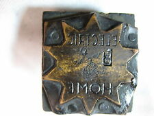 "VINTAGE PRINTING PRINTERS BLOCK-""ELECTRIC HOME""-OUTLETS-SUN PATTERN-1 1/8"""