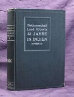 Feldmarschall Lord Roberts in 41 in Indien 1904 2.Band von 2 Krieg Gefecht js