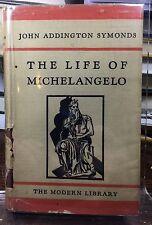 MODERN LIBRARY # 49 Flexi Cover W/ DJ The Life Of Michelangelo John A Symonds