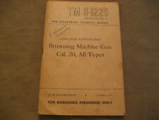 WWII US Manual for Browning 50 Caliber Machine Gun