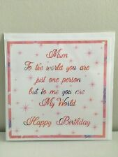 Mum to the world you are just one person, Happy Birthday card for Mum - Handmade