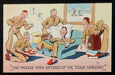 "148-MILITARY WWII-USA -""That Package even softened up the tough sergeant"""