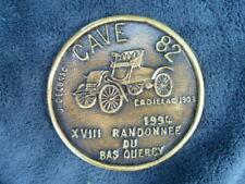 Cadillac 1903 : plaque bronze XVIII randonnée du Bas Quercy 1991. Club CAVE 82