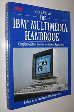 THE IBM MULTIMEDIA HANDBOOK - STEVE FLOYD - EN INGLES