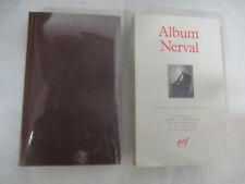 Pléiade Album Nerval /Bibliothèque de la Pléiade Gallimard 1993