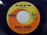 Wanda Jackson You Bug Me Bad / The Greatest Actor 45 Capitol Vinyl Record