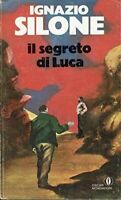 Il segreto di Luca - Ignazio Silone