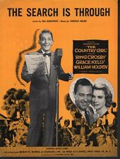 The Search Is Through Bing Crosby Grace Kelly The Country Girl Sheet Music