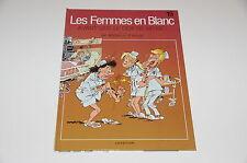 Les Femmes en Blanc T15 Avant que le cor ne m'use / Bercovici / Cauvin // Dupuis