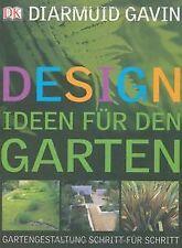 Designideen für den Garten: Gartengestaltung Schrit... | Buch | Zustand sehr gut