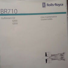 Rolls-Royce BR710 in GV, G500 & G550 Line Maintenance Training Manual