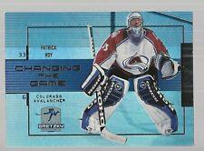 1999-00 Wayne Gretzky Hockey Changing The Game #CG10 Patrick Roy