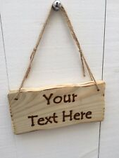 Handmade Personalised Rustic Wooden Design Your Own Text Sign Plaque 20cm x 10cm