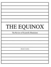 The Equinox, Vol. 1, No. 3: Review of Scientific Illuminism (The Equinox: Review