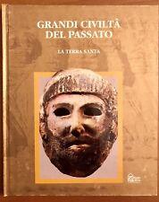LIBRO GRANDI CIVILTÀ DEL PASSATO LA TERRA SANTA - HOBBY & WORK Ed. 1993