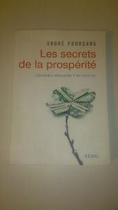 André Fourçans - Les secrets de la prospérité - Seuil