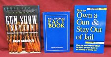 3 bk lot-NRA Firearms Fact bk/Gun Show Nation/How to Own a Gun&Stay out of Jail