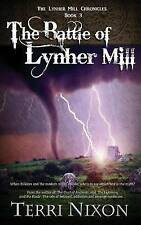 The Battle of Lynher Mill (The Lynher Mill Chronicles) (Volume 3) by Terri Nixon