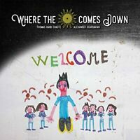 Where The Sun Comes Down - Welcome [CD]