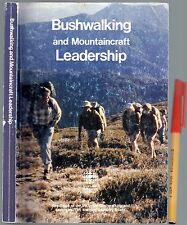 BUSHWALKING & MOUNTAIN LEADERSHIP 214pg comprehensive Handbook SKILLS SAFETY ++