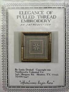 Linda Driskell ELEGANCE OF PULLED THREAD EMBROIDERY Introductory KIT