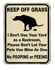 Keep Off Grass Metal Yard Sign 9x12 No Dogs Pooping or Peeing on Lawn Funny Gift
