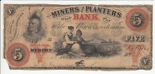 """THE MINERS and PLANTERS BANK FIVE DOLLAR BANKNOTE """"RARE"""""""