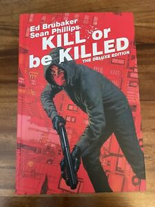 Kill or Be Killed Image Comics Ed Brubaker and Phillips Deluxe Hardcover OOP