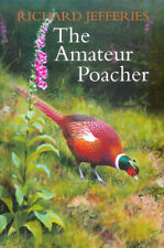 JEFFERIES RICHARD ENGLISH COUNTRYSIDE & POACHING BOOK THE AMATEUR POACHER new